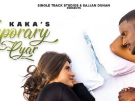 TEMPORARY PYAR LYRICS – KAKA